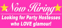 Now Hiring Party Hostesses